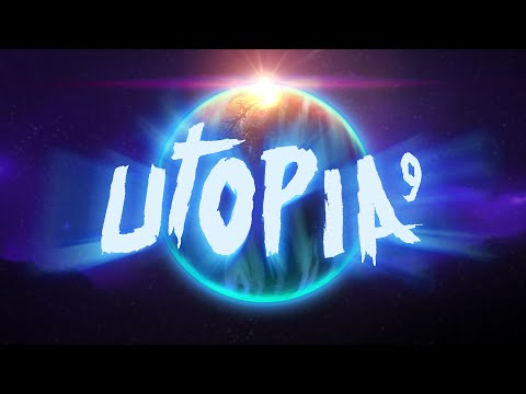 UTOPIA 9: A Volatile Vacation