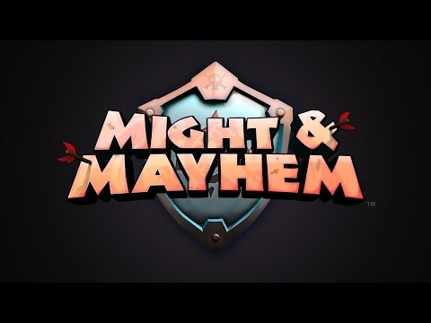 Might & Mayhem