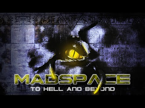 MadSpace: To Hell and Beyond