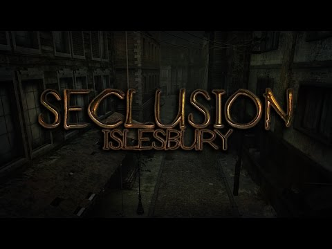 Seclusion: Islesbury