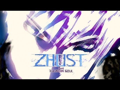 ZHUST - THE ILLUSION SOUL