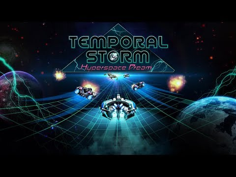 Temporal Storm X: Hyperspace Dream