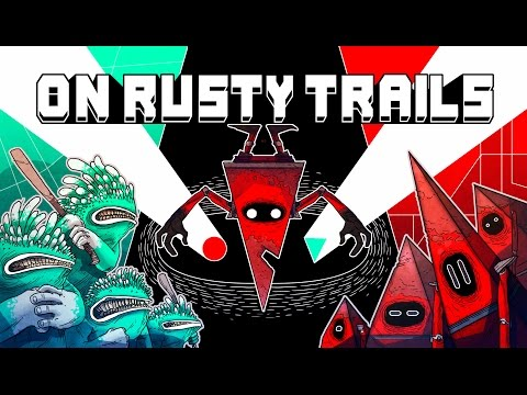 On Rusty Trails