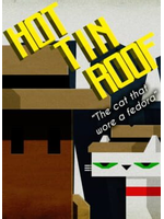 Hot Tin Roof: The Cat That Wore a Fedora