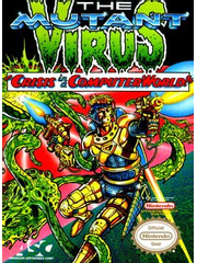 The Mutant Virus: Crisis in a Computer World