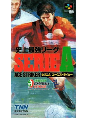 Shijō Saikyō League Serie A: Ace Striker