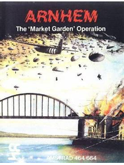 Arnhem: The Market-Garden Operation