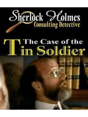 Sherlock Holmes Consulting Detective: The Case of the Tin Soldier