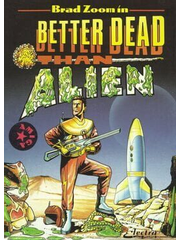 Better Dead Than Alien