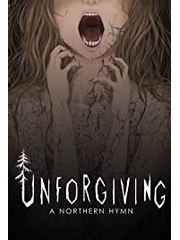 Unforgiving: A Northern Hymn