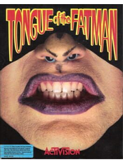 Tongue of the Fatman