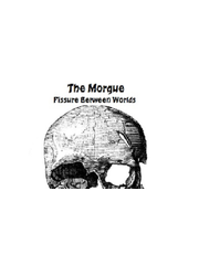 The Morgue Fissure Between Worlds