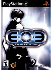 EOE: Eve of Extinction