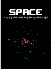 Space - The Return Of The Pixxelfrazzer