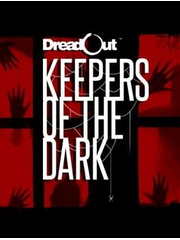 DreadOut: Keepers of The Dark