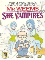 The Astonishing Adventures of Mr. Weems and the She Vampires