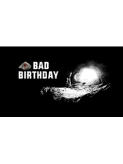 Bad birthday