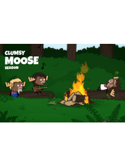 Clumsy Moose Season