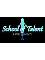 School of Talent: SUZU-ROUTE