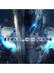 Implosion: Never Lose Hope