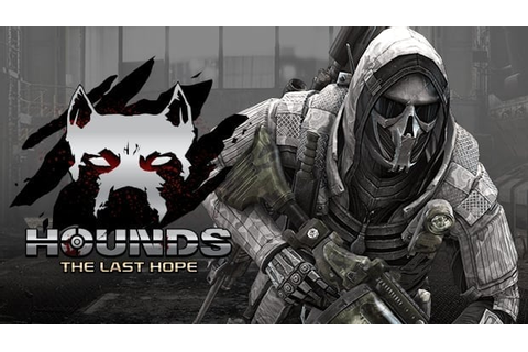Hounds: The Last Hope – Early PVE gameplay footage from Closed Beta ...
