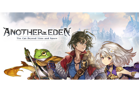 ANOTHER EDEN The Cat Beyond Time and Space - Apps on ...