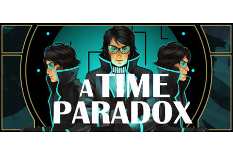 A Time Paradox on Steam