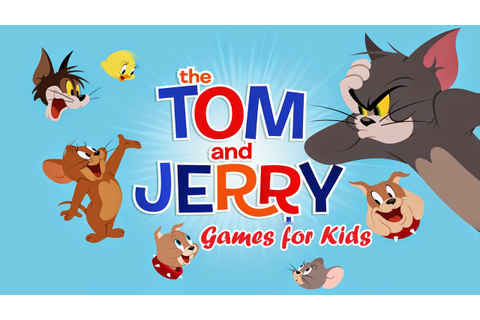 TOM AND JERRY 2015 - FUNNY GAMES FOR KIDS 3D (JUEGOS DE ...