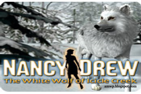 AMWP GAMES: Nancy Drew: The White Wolf of Icicle Creek