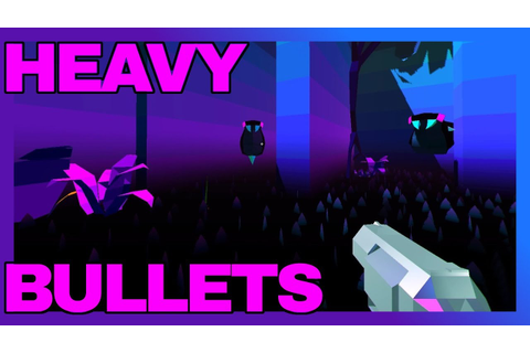 HEAVY BULLETS First Impressions and gameplay - HARD GAME ...