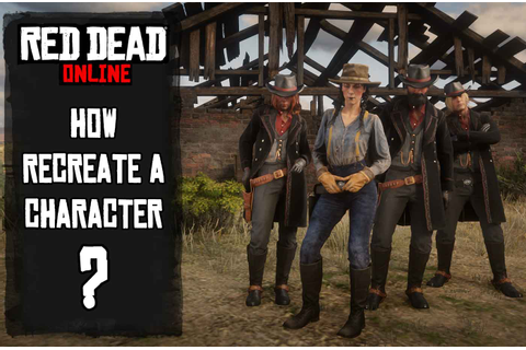 Red Dead Online Guide how to start a new game and recreate ...