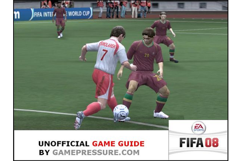 FIFA 08 Game Guide | gamepressure.com