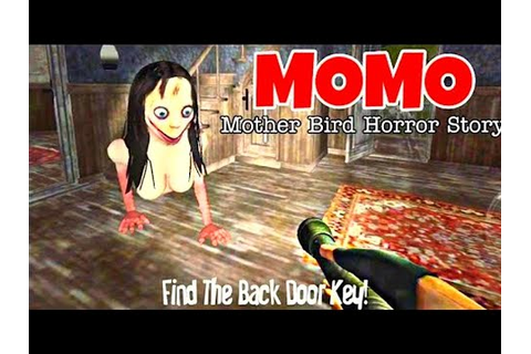 Mother Bird Horror Story | Momo | Android / IOS | (Full ...
