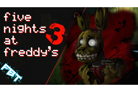 Five Nights at Freddy's 3 Scary Moments! Dumb Jumpscares ...