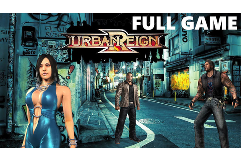 Urban Reign Full Walkthrough Gameplay - No Commentary (PS2 ...