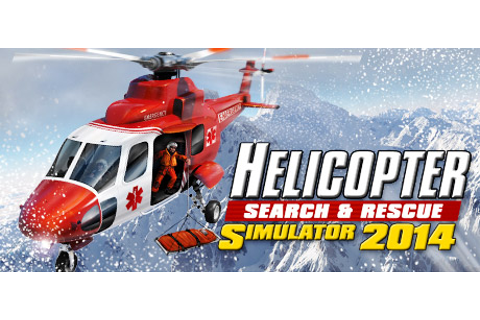 Helicopter Simulator 2014: Search and Rescue on Steam