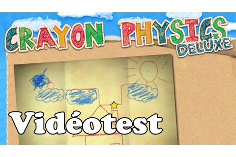 [Videotest] Crayon Physics Deluxe (PC/Mac) - YouTube