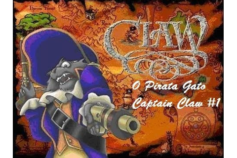 O Pirata Gato - Captain Claw #1 - YouTube