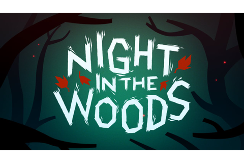 Night in the Woods | Night in the Woods Wiki | FANDOM ...