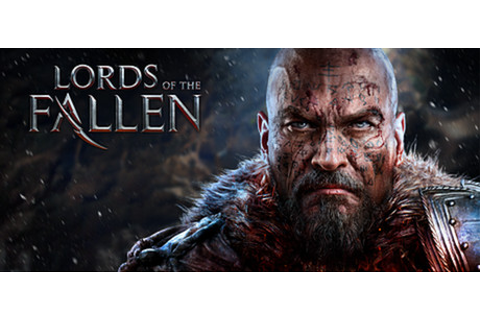 Lords Of The Fallen™ on Steam