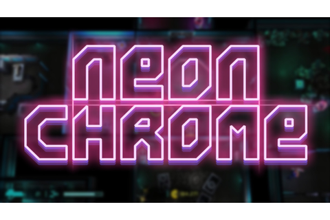 Neon Chrome » FREE DOWNLOAD | CRACKED-GAMES.ORG