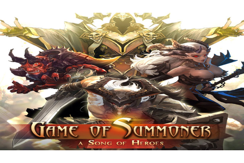 Game of Summoner - A Song of Heroes - Universal - HD ...