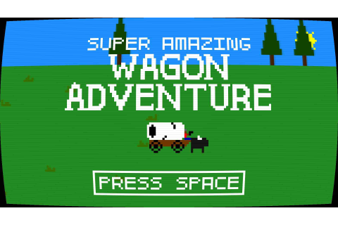Super Amazing Wagon Adventure – Unlike Any Oregon Trail ...
