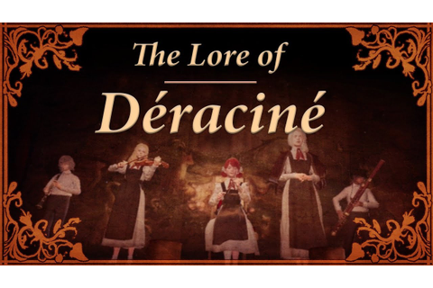 The Lore of Déraciné [New VR Game by From Software] - YouTube