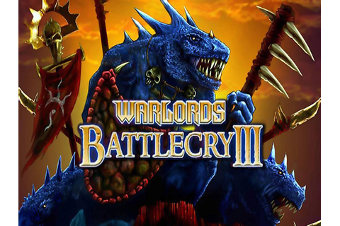 Warlords Battlecry 3 Game Free Download - Full Version ...