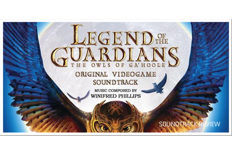 Tracksounds: Legend of the Guardians: The Owls of Ga'Hoole ...