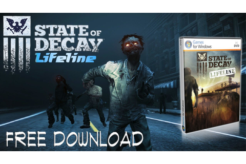 State Of Decay Lifeline PC - free download - Full Game ...