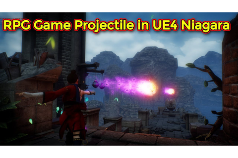 RPG Game Projectile Effect Part 2 | Unreal Engine Niagara ...