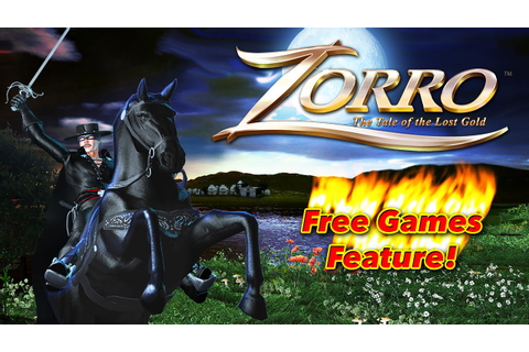 Zorro The Tale of the Lost Gold - Free Games Feature - YouTube