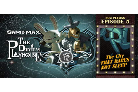 Sam & Max: The Devil's Playhouse on Steam